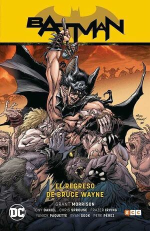 BATMAN SAGA: BATMAN Y ROBIN V3. EL REGRESO DE BRUCE WAYNE