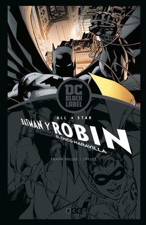 ALL-STAR BATMAN Y ROBIN, EL CHICO MARAVILLA (DC BLACK LABEL)