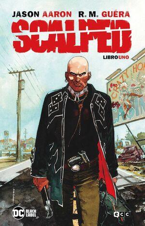 SCALPED LIBRO #01 (TERCERA EDICION)