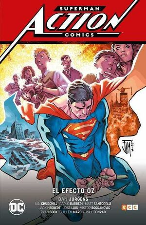 SUPERMAN: ACTION COMICS VOL. 3. EL EFECTO OZ (CARTONE)