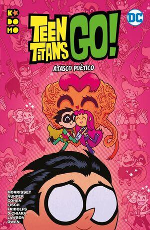TEEN TITANS GO! VOL. 07. ATASCO POETICO (RTCA ECC)