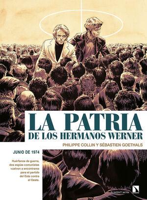 LA PATRIA DE LOS HERMANOS WERNER