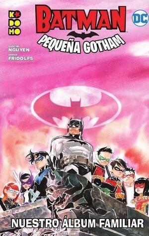 BATMAN: PEQUEÑA GOTHAM #04. NUESTRO ALBUM FAMILIAR (RTCA ECC)