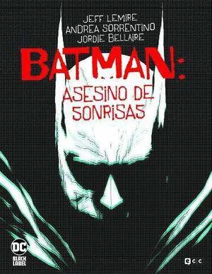 BATMAN: ASESINO DE SONRISAS #01