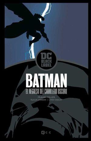 BATMAN: EL REGRESO DEL CABALLERO OSCURO (EDICION DC BLACK LABEL)
