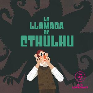 LA LLAMADA DE CTHULHÚ