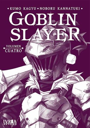 GOBLIN SLAYER #04 (NOVELA)