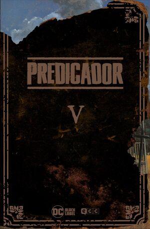 PREDICADOR. EDICION DELUXE #05