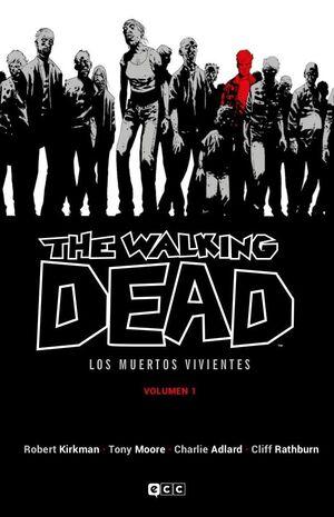 THE WALKING DEAD. LOS MUERTOS VIVIENTES #01 (ECC EDICIONES)