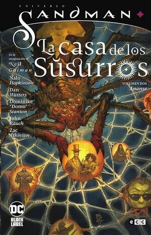 UNIVERSO SANDMAN: LA CASA DE LOS SUSURROS #02. ANANSE