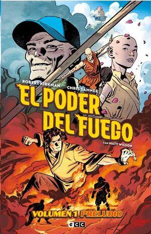 EL PODER DEL FUEGO #01. PRELUDIO