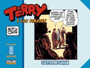 TERRY Y LOS PIRATAS: 1938-1939. CAUTIVA DE SANJAK