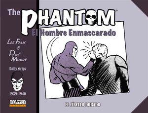 THE PHANTOM. EL HOMBRE ENMASCARADO (1939-1940): EL CIRCULO DORADO