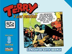TERRY Y LOS PIRATAS: 1939-1940. LA MISION DE RAVEN SHERMAN
