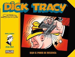 DICK TRACY: BAJO EL PODER DE INFLUENCIA (1946-1947)
