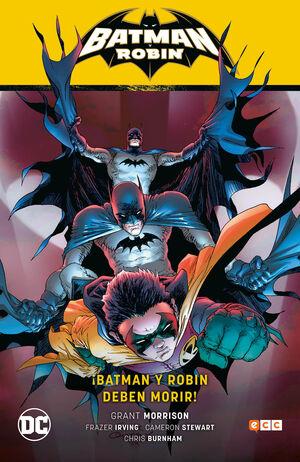 BATMAN SAGA: BATMAN Y ROBIN V6. BATMAN Y ROBIN DEBEN MORIR!