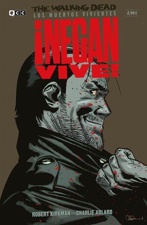 THE WALKING DEAD: LOS MUERTOS VIVIENTES #01. NEGAN VIVE! (GRAPA ECC)