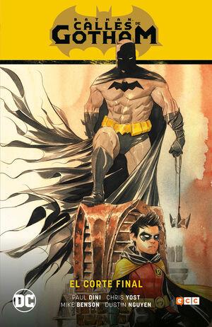 BATMAN SAGA: BATMAN CALLES DE GOTHAM V01. EL CORTE FINAL