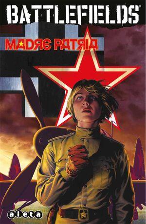 BATTLEFIELDS #06: MADRE PATRIA