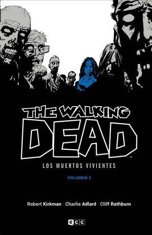 THE WALKING DEAD. LOS MUERTOS VIVIENTES #02 (ECC EDICIONES)