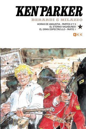 KEN PARKER #33. HORAS DE ANGUSTIA 2-3 / EL ETERNO VAGABUNDO / EL GRAN ESPECTACULO 1
