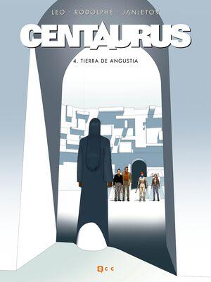 CENTAURUS #04. TERRE DE ANGOISSE
