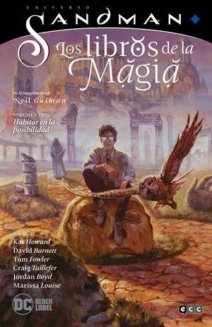 UNIVERSO SANDMAN: LOS LIBROS DE LA MAGIA #03. HABITAR EN LA POSIBILIDAD