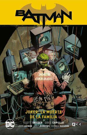 BATMAN: JOKER. LA MUERTE DE LA FAMILIA ( SEGUNDA EDICION )