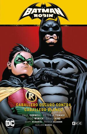 BATMAN SAGA: BATMAN Y ROBIN V4. CABALLERO OSCURO CONTRA CABALLERO BLANCO