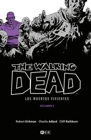 THE WALKING DEAD (LOS MUERTOS VIVIENTES) VOL. 05 DE 16
