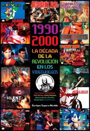 1990-2000 LA DÉCADA DE LA REVOLUCIÓN EN LOS VIDEOJUEGOS