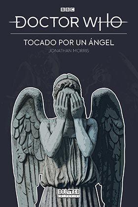 DOCTOR WHO: TOCADO POR UN ANGEL