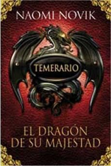 TEMERARIO #01. EL DRAGON DE SU MAJESTAD