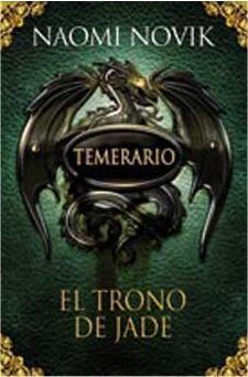 TEMERARIO #02. EL TRONO DE JADE