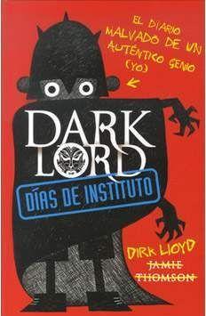 DARK LORD. DIAS DE INSTITUTO