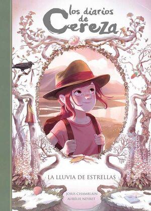 LOS DIARIOS DE CEREZA #05. LA LLUVIA DE ESTRELLAS