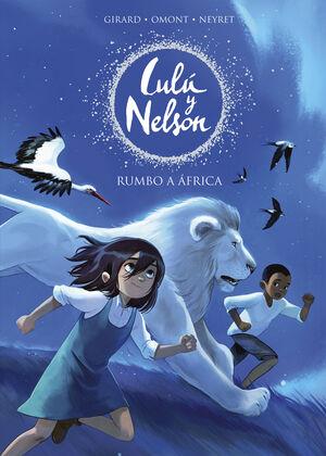 LULU Y NELSON #01. RUMBO A AFRICA