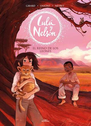 LULU Y NELSON #02. EL REINO DE LOS LEONES