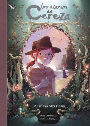 LOS DIARIOS DE CEREZA #04. LA DIOSA SIN CARA