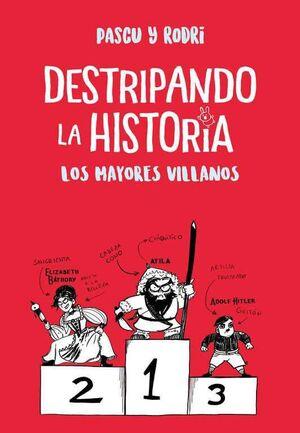 LOS MAYORES VILLANOS. DESTRIPANDO LA HISTORIA