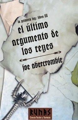 LA PRIMERA LEY VOL.3: EL ULTIMO ARGUMENTO DE LOS REYES