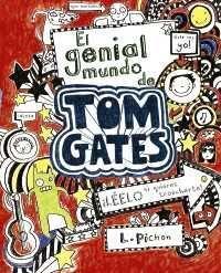 TOM GATES: EL GENIAL MUNDO DE TOM GATES