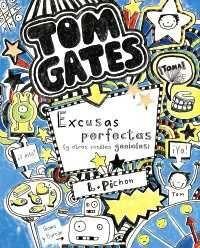 TOM GATES: EXCUSAS PERFECTAS Y OTRAS COSILLAS GENIALES