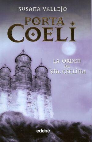 PORTA I COELI #01. LA ORDEN DE STA. CECLINA