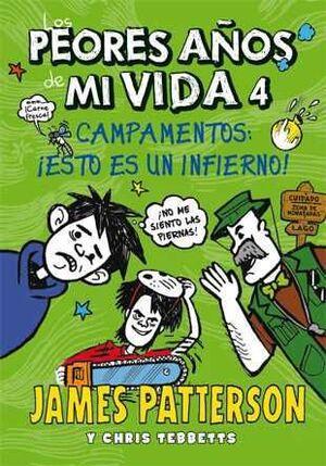 LOS PEORES AÑOS DE MI VIDA #04. CAMPAMENTOS: ESTO ES UN INFIERNO!