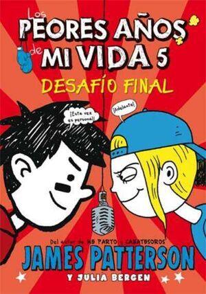 LOS PEORES AÑOS DE MI VIDA #05. DESAFIO FINAL