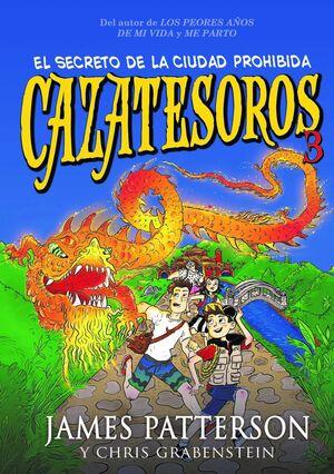 CAZATESOROS #03. EL SECRETO DE LA CIUDAD PROHIBIDA
