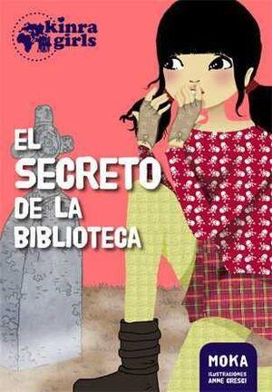 KINRA GIRLS. EL SECRETO DE LA BIBLIOTECA