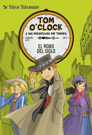 TOM O´CLOCK #03. EL ROBO DEL SIGLO