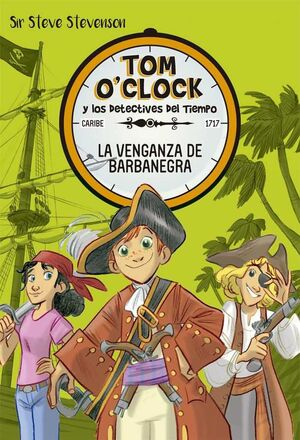 TOM O´CLOCK #04. LA VENGANZA DE BARBANEGRA